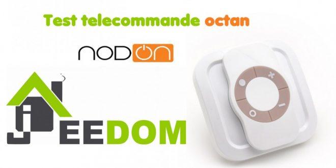 Test : télécommande Octan de NodOn Z-wave+